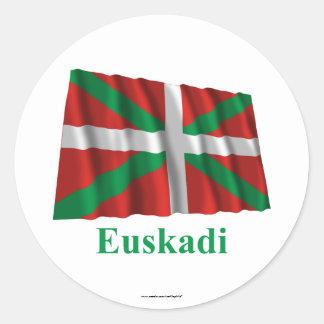 Euskadi (País Vasco) waving flag with name Round Stickers