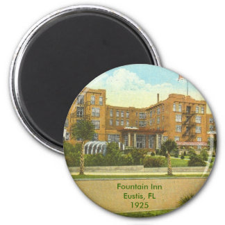 Eustis, FL - Fountain Inn - 1925 2 Inch Round Magnet