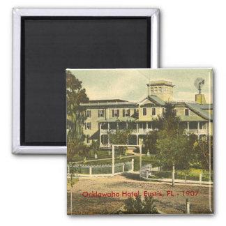 Eustis, FL,  Ocklawaha Hotel. - 1907 2 Inch Square Magnet