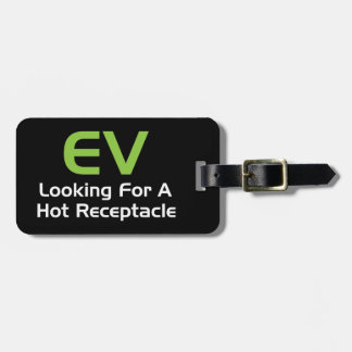 EV Looking For A Hot Receptacle Bag Tag