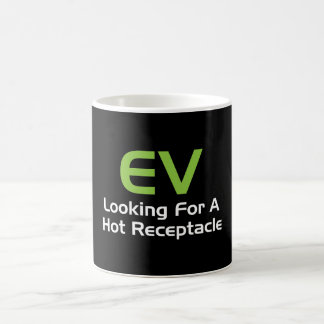 EV Looking For A Hot Receptacle Coffee Mug