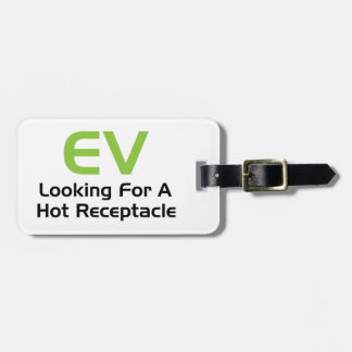EV Looking For A Hot Receptacle Travel Bag Tag