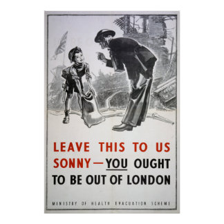 Evacuation - Leave This To Us Sonny Poster