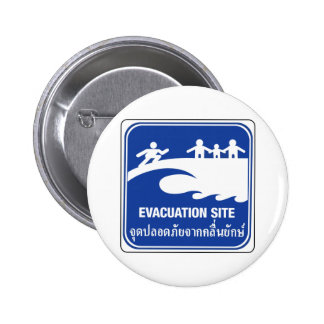 Evacuation Site Sign, Thailand Pinback Buttons