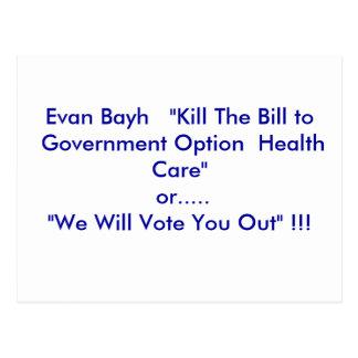 "Evan Bayh   ""Kill The Bill to Government Option... Postcards"