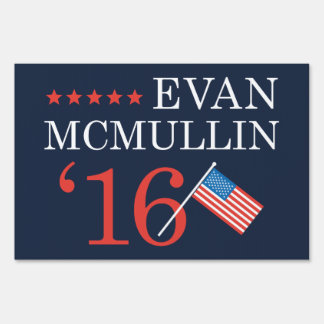 Evan McMullin 2016 Lawn Sign
