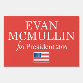 Evan McMullin 2016 Sign