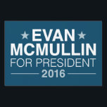 "Evan McMullin 2016 Yard Sign<br><div class=""desc"">Evan McMullin 2016</div>"