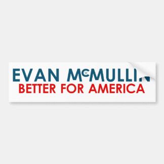 Evan McMullin - Better for America Bumper Sticker