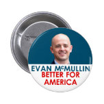 Evan McMullin - Better for America Pinback Button