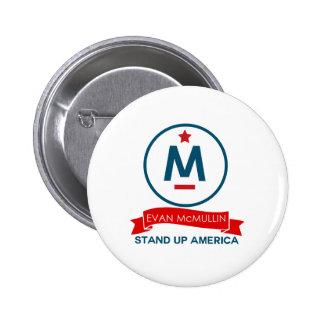 ¡Evan McMullin - levántese América! Pin Redondo De 2 Pulgadas