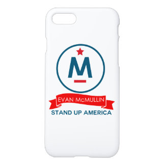 Evan McMullin - Stand up America! iPhone 7 Case