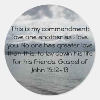 Evangelio del 15:12 de Juan - 13 Pegatina Redonda