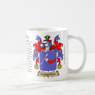 Evangelista, the Origin, the Meaning and the Crest Coffee Mug