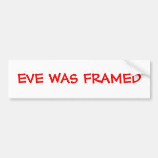 Eve fue enmarcado etiqueta de parachoque