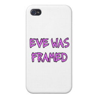 Eve was FRAMED iPhone 4/4S Case