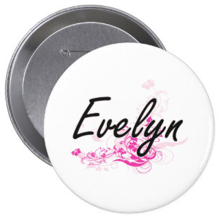 Evelyn Artistic Name Design with Flowers 4 Inch Round Button