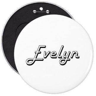 Evelyn Classic Retro Name Design 6 Inch Round Button