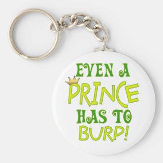 Even A Prince Burps Basic Round Button Keychain