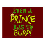 Even A Prince Burps Post Cards