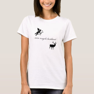 Even Angels Bowhunt T-Shirt