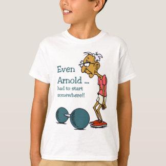 Even Arnold... T-Shirt