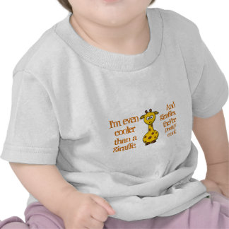Even babies are cool; Cool as giraffes. T Shirt