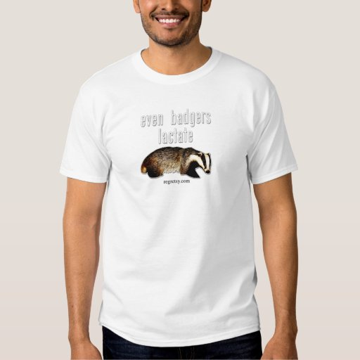 Even Badgers Lactate Tshirt
