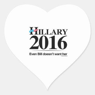 Even Bill doesn't want her - Anti Hillary Heart Sticker