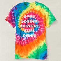Even broken crayons still color woman's tee shirt