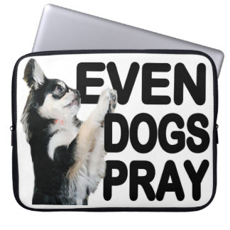 Even Dogs Pray Clothing Laptop Sleeve