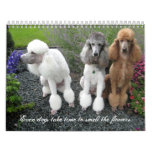 Even dogs take time to smell the flowers. wall calendar