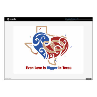 "Even Love Is Bigger In Texas 15"" Laptop Decal"