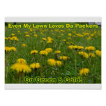 Even My Lawn Loves Da Packers - Poster
