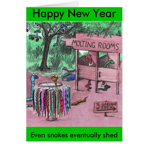 Even Snakes Eventually Shed - Happy New Year Card