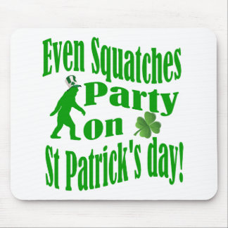 Even Squatches party on St Patrick's day Mouse Pad