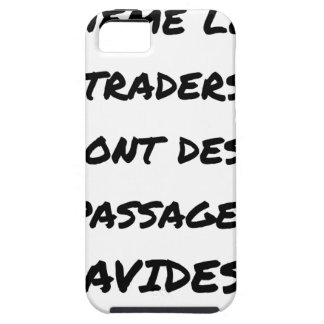 EVEN THE TRADERS HAVE AVID PASSAGES iPhone SE/5/5s CASE