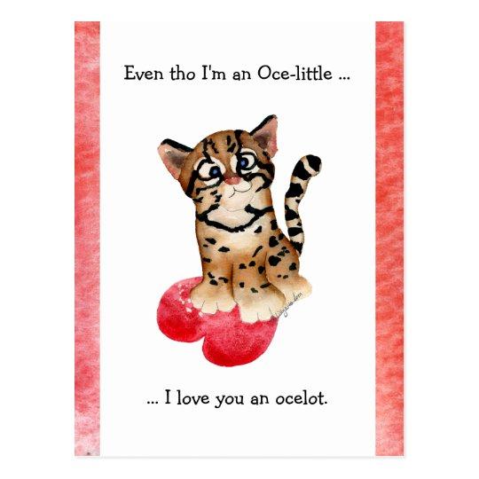 Even Tho, I Love You An Ocelot Postcard