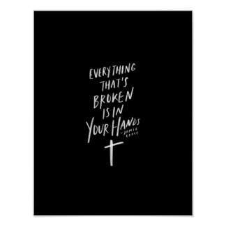 even though i'm broken is in Your hands Poster