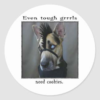 Even tough grrrls need cookies classic round sticker