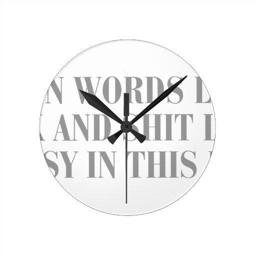 even-words-like-fuck-and-shit-bod-dark-gray.png reloj de pared