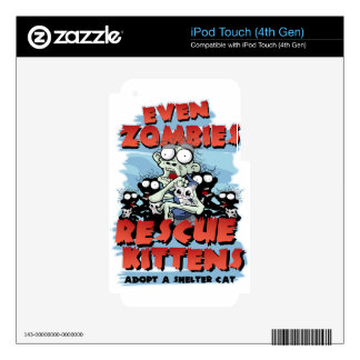 Even Zombies Rescue Kittens iPod Touch 4G Skin