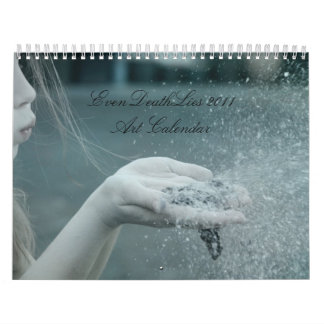 EvenDeathLies Photo-Manipulation Calendar