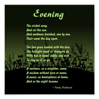 Evening; Emily Dickinson Poster