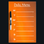 "Evening Sky Orange Color Daily Menu Weekly Menu Dry-Erase Board<br><div class=""desc"">This is Black Gold Glitter Daily Menu Weekly Menu calendar dry erase board. You can personalize it with your name or monogram initials. This is Black and White with chef cartoon picture dry erased board. It is make a great personalized gift for your loving one or if you want to...</div>"