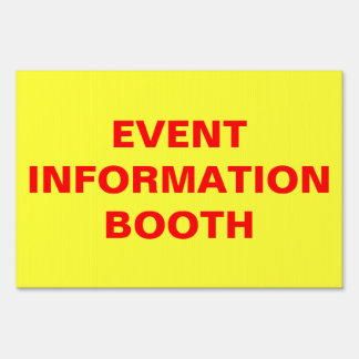 Event Information Booth Show Office #2 No Border Lawn Sign