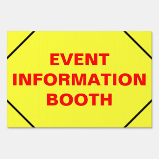 Event Information Booth Show Office Black Border Yard Sign