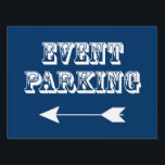 "Event Parking Directional Arrow - Blue Yard Sign<br><div class=""desc"">Event Parking - Directional White Arrow Yard Sign. Offered in 3 sizes. Make parking less chaotic at your summer event by ordering our parking yard signs. It makes it easier for people to follow arrows and see where the best place to park is.</div>"