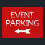 "Event Parking Directional Arrow - Red Yard Sign<br><div class=""desc"">Event Parking Directional Arrow Red Yard Sign. Offered in 3 sizes. Make parking less chaotic at your summer event by ordering our parking yard signs. It makes it easier for people to follow arrows and see where the best place to park is.</div>"