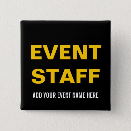 EVENT STAFF BUTTON PIN  BLACK YELLOW